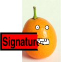 Evil Kumquat Eating a Signature.png