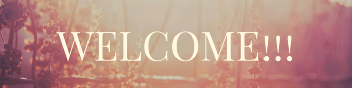 WELCOME!!!.png